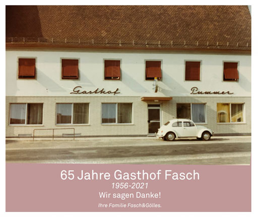 Gasthof-Fasch, 65 Jahre